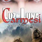 Luz de luna carmesí: Manada de Crimson Lake 1 (Lazos de Sangre)