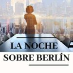 La noche sobre Berlín