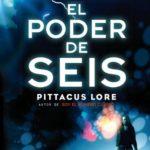 Legados de Lorien #2. El poder de seis