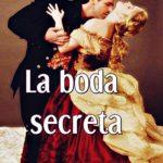 La boda secreta