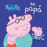 Mi Papá (Peppa Pig)