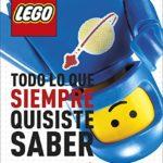 LEGO: Todo lo que siempre quisiste saber