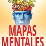 Mapas Mentales: Acelera tu creatividad (Marketing nº 3)