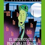 El asesinato de la profesora de lengua (El Duende Verde nº 152)