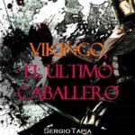 Vikingo, El Último Caballero