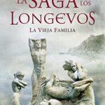 La vieja familia: La saga de los longevos