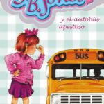 Junie B. Jones y el autobús apestoso (Serie Junie B. Jones)