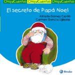 El secreto de Papá Noel (Castellano – A Partir De 3 Años – Chiquicuentos)