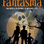 Lamento Fantasma: Una novela en español de misterio cozy (Zach Dane, detective de lo sobrenatural, libros de misterio nº 1)