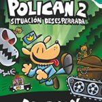 Policán 2: Situación desesperrada (Capitán Calzoncillos)
