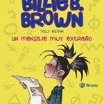 Los misterios de Billie B. Brown, 2. Un mensaje muy extraño (Los misterios de Billie B. Brown)