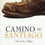 Camino de Santiago: Vía de la Plata