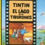 Tintín y el lago de los tiburones (Las aventuras de Tintin)