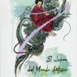 El Japón Del Mundo Antiguo: Leyendas De La Tierra De Los Dioses