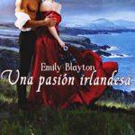 Una pasión irlandesa (Kavanagh nº 2)