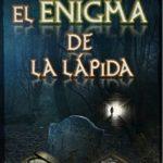 El enigma de la lápida (Trilogía de la Conspiración nº 1)