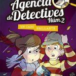 Agencia de Detectives Núm. 2 – 6. Un caso brillante