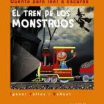 El tren de los monstruos (Cuentos para leer a oscuras)