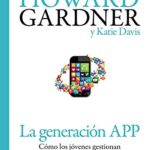 La generación APP: Cómo los jóvenes gestionan su identidad, su privacidad y su imaginación en el mundo digital