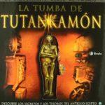 La tumba de Tutankamón: Descubre los secretos y los tesoros del antiguo egipto