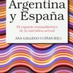 Entre la Argentina y España: el espacio transatlántico de la narrativa actual