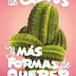 Corazón de cactus: Y más formas de querer