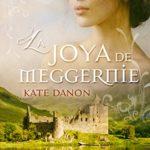 La Joya de Meggernie (Hermanos MacGregor nº 1)