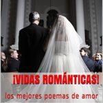 ¡Vidas románticas! : los mejores poemas de amor