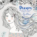 Dream: Colorea, imagina, sueña