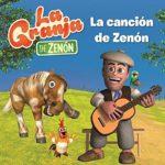 La canción de Zenón (La Granja de Zenón)