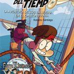 Los Forasteros del tiempo. La aventura de los Balbuena en el galeón pirata