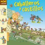 Caballeros y Castillos (Colección Mini Larousse)