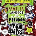 Tom Gates: Familia, amigos y otros bichos peludos (Tom Gates)
