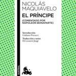 El príncipe: (Comentado por Napoleón Bonaparte)