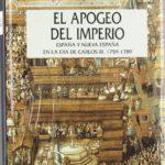 El apogeo del imperio: España y la nueva España en la época de Carlos III, 1759-1789