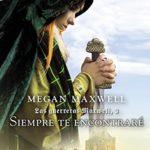 Siempre te encontraré: Saga Las guerreras Maxwell 3